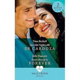 One Hot Night With Dr Cardoza / From Hawaii To Forever - One Hot Night