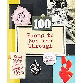 100 Poems To See You Through by Daisy Goodwin - 9781529104691 Book