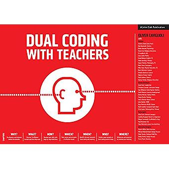 Dual Coding for Teachers by Oliver Caviglioli - 9781912906253 Book