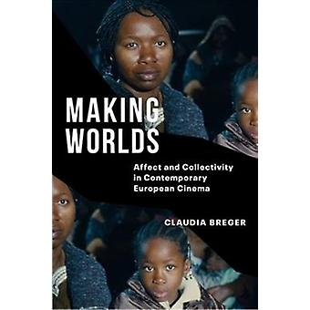 Making Worlds by Claudia Breger