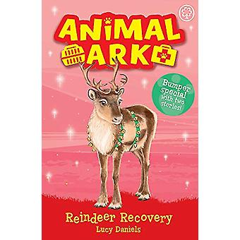Animal Ark - New 3 - Reindeer Recovery - Special 3 by Lucy Daniels - 97