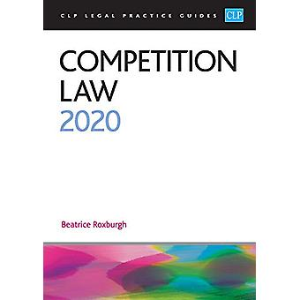 Competition Law 2020 by Beatrice Roxburgh - 9781913226343 Book