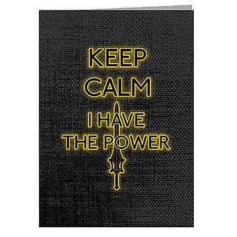 Keep Calm Have The Power Heman Greeting Card