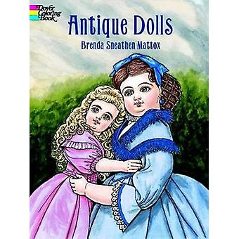 Antique Dolls Colouring Book by Mattox & B.