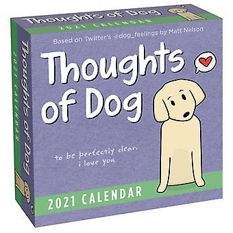 Thoughts of Dog 2021 DaytoDay Calendar by Matt Nelson