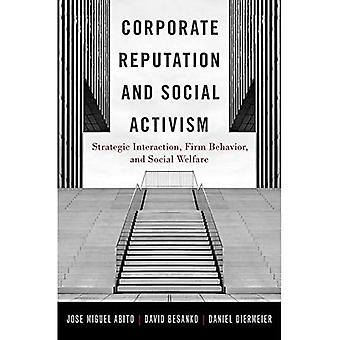 Corporate Reputation and Social Activism: Strategic Interaction, Firm Behavior, and Social Welfare