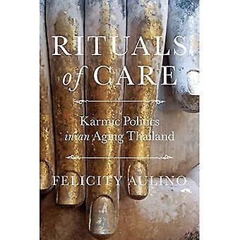 Hoidon rituaalit: Karmic-politiikka ikääntyvässä Thaimaassa