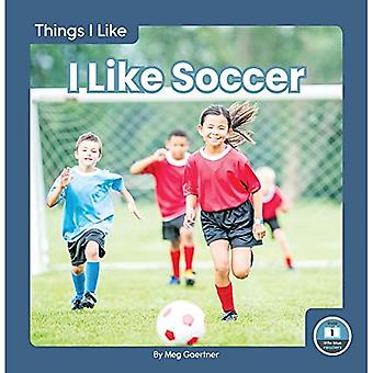 Things I Like: I Like Soccer