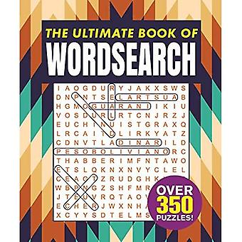 The Ultimate Book of Wordsearch: Over 350 Puzzles!