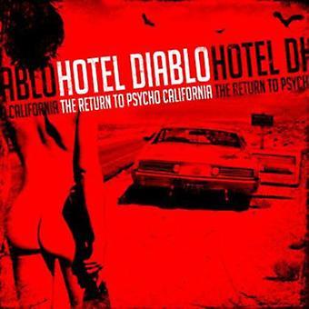 Hotel Diablo - Return to Psycho California [CD] USA import