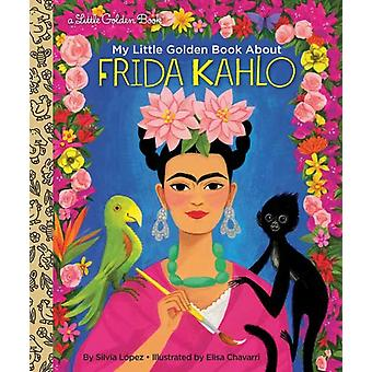My Little Golden Book About Frida Kahlo by Silvia Lopez & Elisa Chavarri