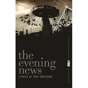 トニー・アルディッツォーネのイブニングニュース - 9780820344614 本