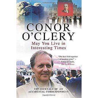 May You Live in Interesting Times by Conor O'Clery - 9781842233252 Bo