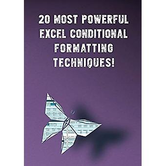 20 Most Powerful Excel Conditional Formatting Techniques! - Save Your