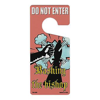 Door Knob Hanger, Metal, Do Not Enter, Bashing The Bishop (practical
