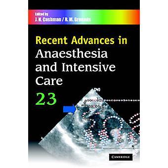 السلف الأخيرة في التخدير والعناية المركزة المجلد 23 من قبل R.M. أسباب J. N. كاشمان