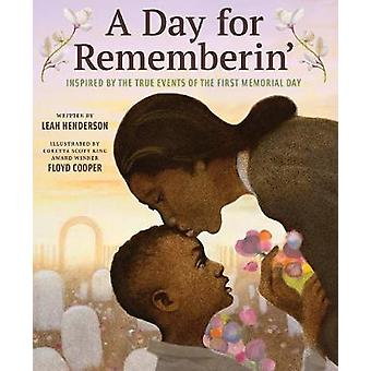 Day for Rememberin' Inspired by the True Events of the First Memorial Day