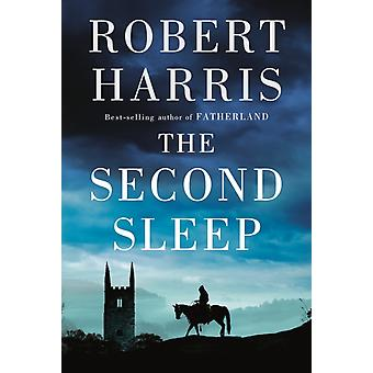 The Second Sleep  A novel by Robert Harris