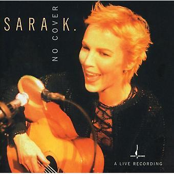 Sara K. & Band - No Cover [CD] USA import