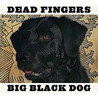 Dead Fingers - Big Black Dog [Vinyl] USA import