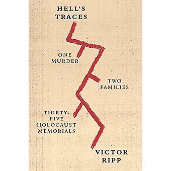 Traces de l'enfer - un meurtre - deux familles - trente-cinq Holocauste Memo
