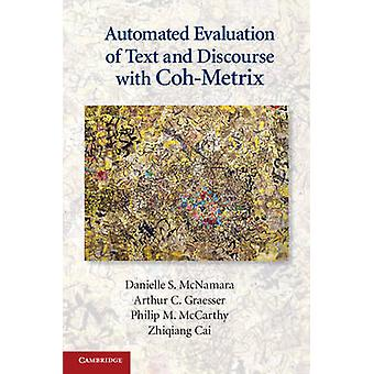 Automated Evaluation of Text and Discourse with Coh-Metrix by Daniell