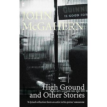 High Ground - And Other Stories by John McGahern - 9780571225699 Book