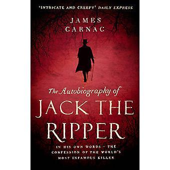 La autobiografía de Jack el destripador por James Carnac - 9780552165396
