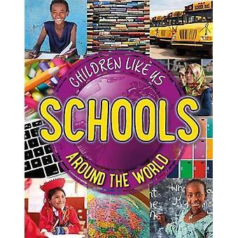 Children Like Us - Schulen um die Welt von Moira Butterfield - 978