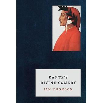 Dante's Divine Comedy by Ian Thomson - 9781786690807 Book