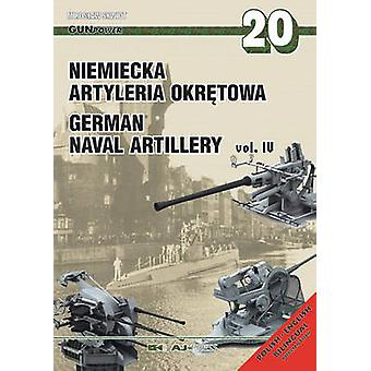 German Naval Artillery - Vol. IV by Miroslaw Skwiot - 9788372372178 Bo