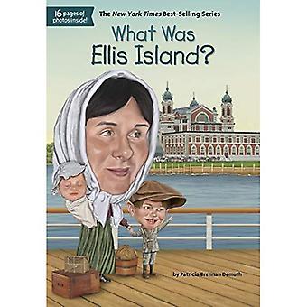 Ce qui a été d'Ellis Island?