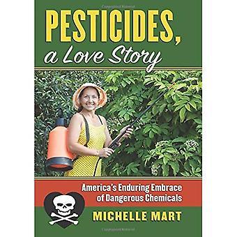 Pesticidi, una storia d'amore: duraturo abbraccio di America di DangerousChemicals (CultureAmerica)