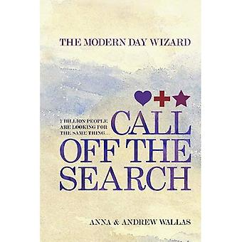 Call Off the Search: The Modern Day Wizard