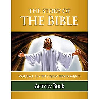 The Story of the Bible Activity Book: Volume II - The New Testament: 2