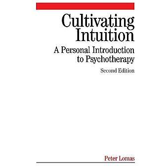 Teelt intuïtie: Een persoonlijke kennismaking met psychotherapie