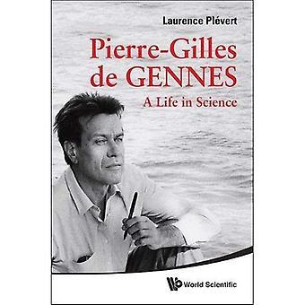 Pierre-Gilles De Gennes: Een leven in de wetenschap