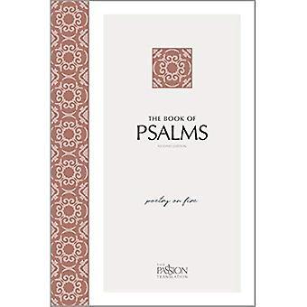 Het boek van de Psalmen (2nd Edition): poëzie in brand (passie vertaling)