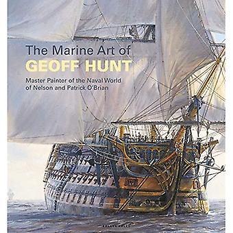 Marina konsten att Geoff Hunt: Master målare av världens sjö av Nelson och Patrick O'Brian