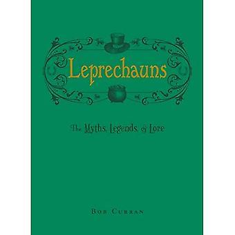 Leprechauns: Myyttejä, legendoja, & Lore