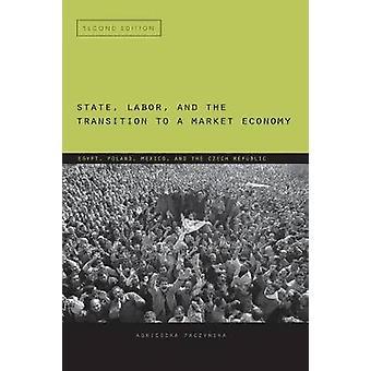 Estado laboral y la transición a un economía de mercado Egipto Polonia México y la República Checa por Agnieszka & Paczyska