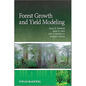 Forest Growth and Yield Modeli by Weiskittel