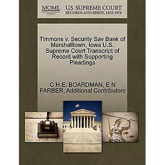 Timmons v. Security Sav Bank of Marshalltown Iowa U.S. Supreme Court Transcript of Record with Supporting Pleadings by BOARDMAN & C H.E.