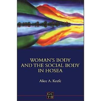 Corps de womans et le corps Social dans Osée 12 par Keefe & Alice