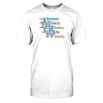 Baaaaaa! Gi opp frihet for sikkerhet Mens T Shirt