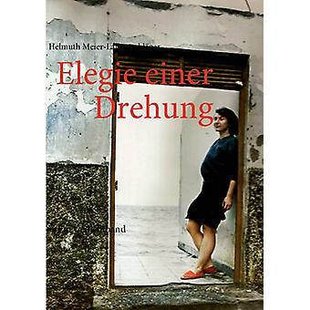 Elegie einer Drehung da MeierLautenschlger & Helmuth
