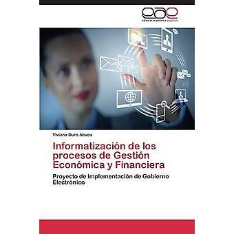Informatizacion de Los Procesos de Gestion Economica y Financiera von Duro Novoa Viviana