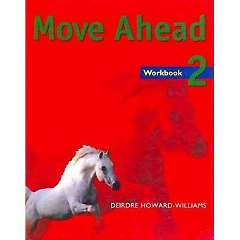 Move ahead 2 Workbook - Workbook by Howard-Wil - 9780333775844 Book
