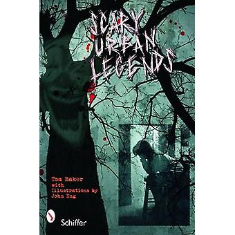 Scary Urban Legends by Tom Baker - 9780764335877 Book