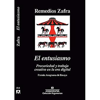 El Entusiasmo by Remedios Zafra - 9788433964175 Book